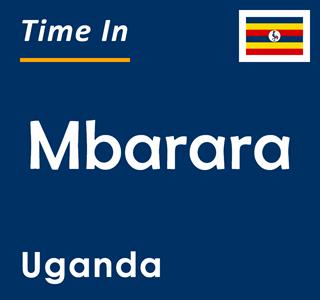 Current time in Mbarara, Uganda