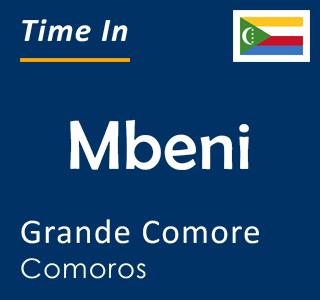 Current time in Mbeni, Grande Comore, Comoros