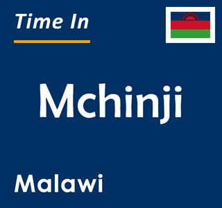 Current time in Mchinji, Malawi