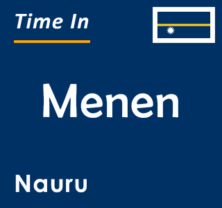 Current time in Menen, Nauru