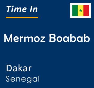 Current time in Mermoz Boabab, Dakar, Senegal