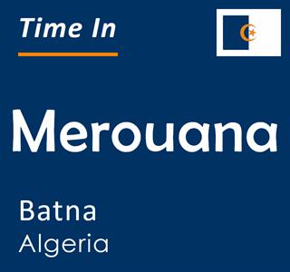 Current time in Merouana, Batna, Algeria