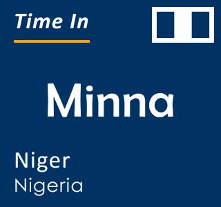 Current time in Minna, Niger, Nigeria