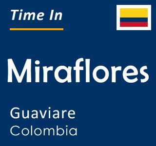 Current time in Miraflores, Guaviare, Colombia