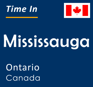 Current time in Mississauga, Ontario, Canada