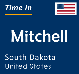 Current time in Mitchell, South Dakota, United States