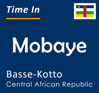 Current time in Mobaye, Basse-Kotto, Central African Republic
