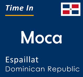 Current time in Moca, Espaillat, Dominican Republic