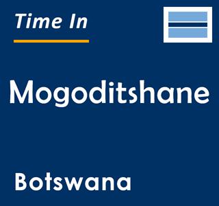 Current time in Mogoditshane, Botswana