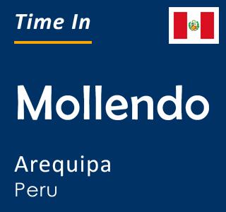 Current time in Mollendo, Arequipa, Peru
