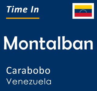 Current time in Montalban, Carabobo, Venezuela