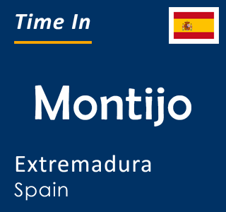 Current time in Montijo, Extremadura, Spain