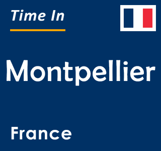 Current time in Montpellier, France