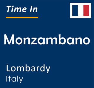Current time in Monzambano, Lombardy, Italy