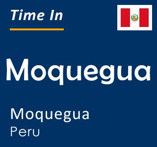 Current time in Moquegua, Moquegua, Peru