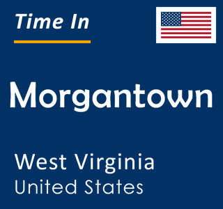 Current time in Morgantown, West Virginia, United States