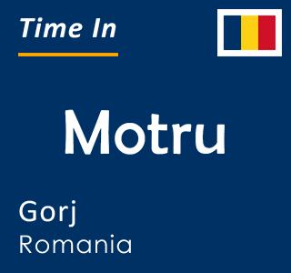 Current time in Motru, Gorj, Romania