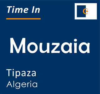 Current time in Mouzaia, Tipaza, Algeria