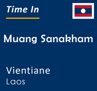 Current time in Muang Sanakham, Vientiane, Laos
