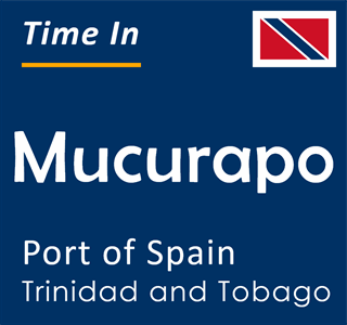 Current time in Mucurapo, Port of Spain, Trinidad and Tobago