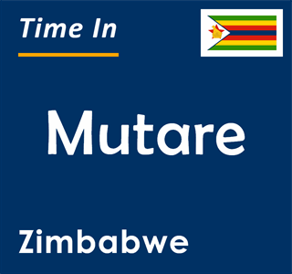 Current time in Mutare, Zimbabwe