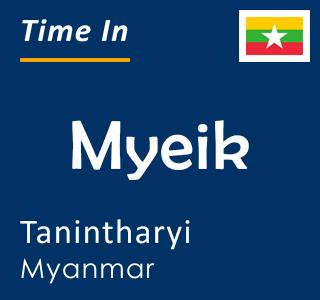 Current time in Myeik, Tanintharyi, Myanmar