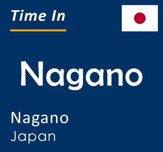 Current time in Nagano, Nagano, Japan