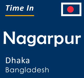 Current time in Nagarpur, Dhaka, Bangladesh