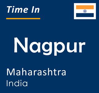 Current time in Nagpur, Maharashtra, India