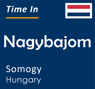 Current time in Nagybajom, Somogy, Hungary
