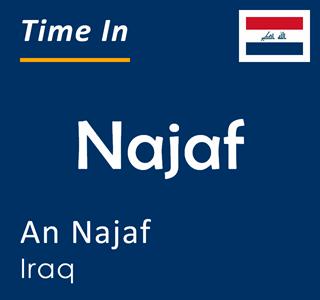 Current time in Najaf, An Najaf, Iraq