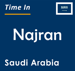 Current time in Najran, Saudi Arabia