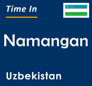 Current time in Namangan, Uzbekistan