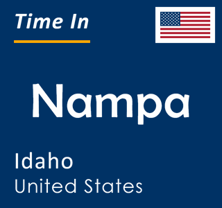 Current time in Nampa, Idaho, United States