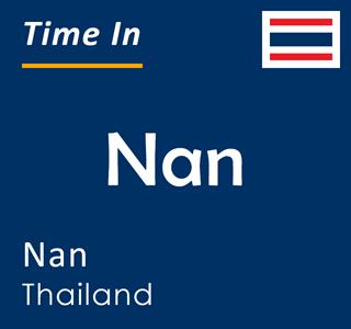 Current time in Nan, Nan, Thailand