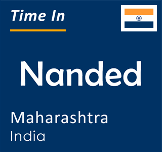 Current time in Nanded, Maharashtra, India