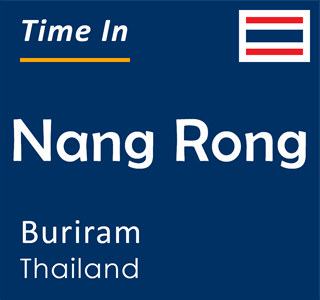 Current time in Nang Rong, Buriram, Thailand