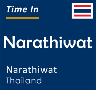 Current time in Narathiwat, Narathiwat, Thailand