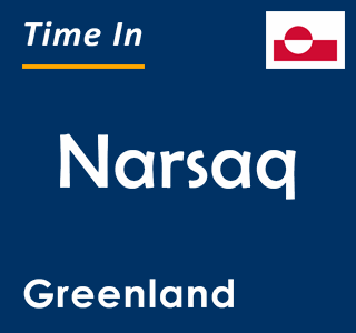 Current time in Narsaq, Greenland