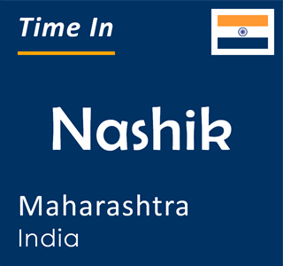 Current time in Nashik, Maharashtra, India