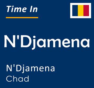 Current time in N'Djamena, N'Djamena, Chad
