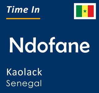 Current time in Ndofane, Kaolack, Senegal