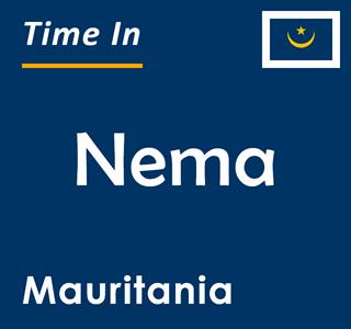Current time in Nema, Mauritania