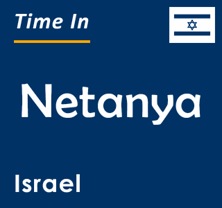 Current time in Netanya, Israel