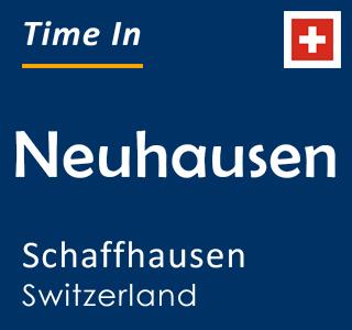 Current time in Neuhausen, Schaffhausen, Switzerland
