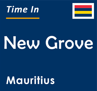 Current time in New Grove, Mauritius