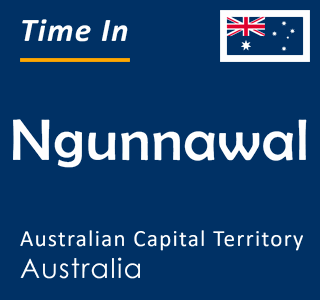 Current time in Ngunnawal, Australian Capital Territory, Australia