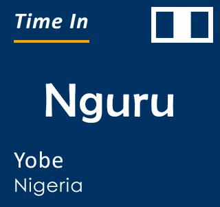 Current time in Nguru, Yobe, Nigeria
