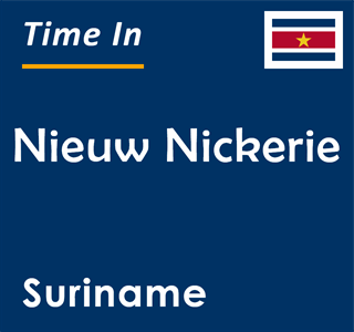 Current time in Nieuw Nickerie, Suriname