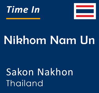 Current time in Nikhom Nam Un, Sakon Nakhon, Thailand